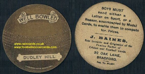 1920 Dudley Hill cricket ball card by Baines WBA & Wolves interest